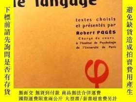 二手書博民逛書店《LE罕見LANGAGE》, Textes choisis et présentés par Robert Pag