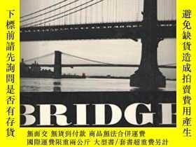二手書博民逛書店【罕見】1988年 Bridges: The Spans Of