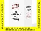 二手書博民逛書店The罕見Language Of Things-事物的語言Y436638 Deyan Sudjic Pengu