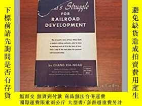 二手書博民逛書店CHINA`S罕見STRUGGLE FOR RAILROAD D