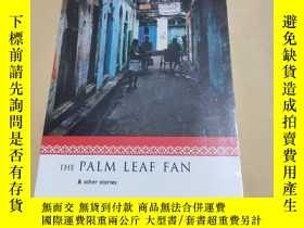二手書博民逛書店The罕見Palm Leaf Fan and Other Sto
