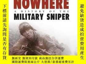 二手書博民逛書店Out罕見of Nowhere: A History of the military sniper (Genera