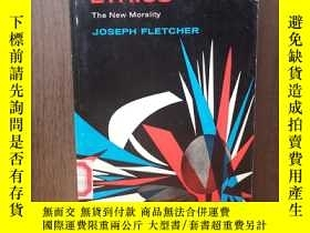 二手書博民逛書店SITUATION罕見ETHICS THE NEW MORALITYY12800 Pico Iyer New