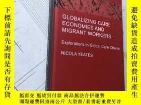 二手書博民逛書店Globalizing罕見Care Economies and