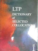 【書寶二手書T8/字典_NRA】Dictionary of Selected Collocations_Hill, Jimmie