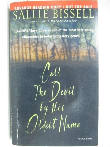 【書寶二手書T1/原文小說_A2Y】Call the Devil by his Oldest Name_Sallie Bissell