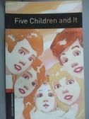 【書寶二手書T2/原文書_NLR】Five Children and It_Nesbit, Edith/ Mowat,