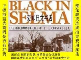 二手書博民逛書店【罕見】Black In Selma: The Uncommon