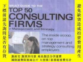 二手書博民逛書店Vault罕見Guide To The Top 50 Management And Strategy Consul