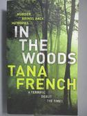 【書寶二手書T6/原文小說_OIR】In the Woods_Tana French