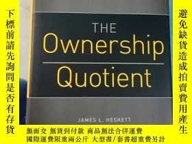二手書博民逛書店THE罕見Ownership Quotient:Y236459 JamesL.Heskett ·等著 見圖