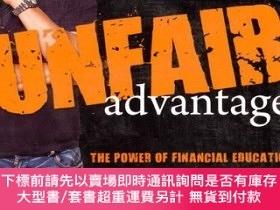 二手書博民逛書店Unfair罕見Advantage:The Power of Financial EducationY4546