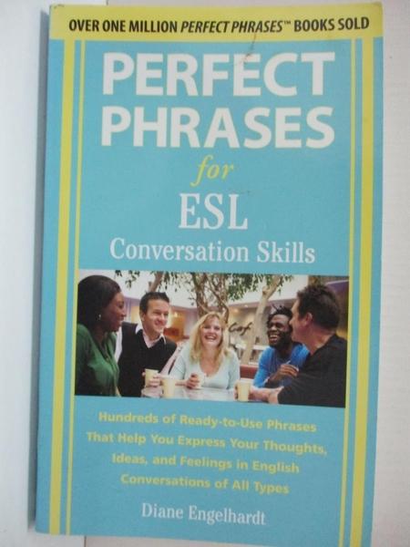 【書寶二手書T1/原文書_HTW】Perfect Phrases for ESL...-Hundreds..._Engelhardt