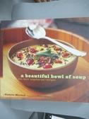 【書寶二手書T1/餐飲_XFG】A Beautiful Bowl of Soup-The Best Vegetari..._Mitchell