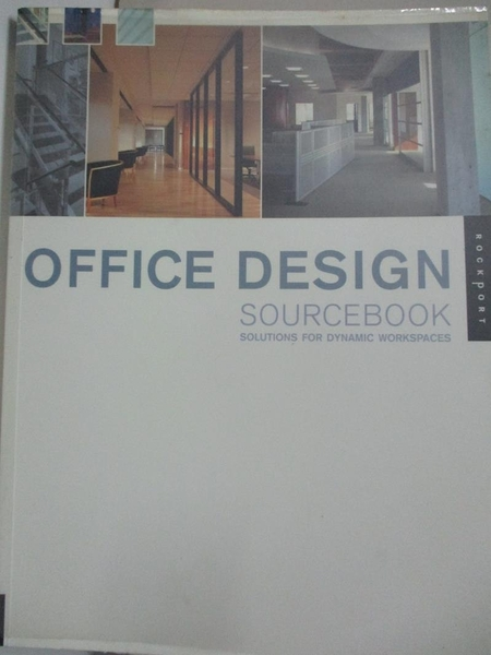 【書寶二手書T1/設計_KKG】Office Design Sourcebook: Solutions for Dynamic…