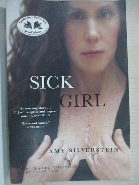 【書寶二手書T1/原文書_A47】Sick Girl_Silverstein, Amy
