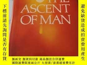 二手書博民逛書店THE罕見ASCENT OF MAN 精裝Y248636