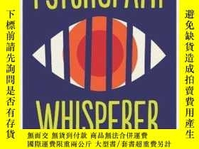 二手書博民逛書店The罕見Psychopath WhispererY256260 Kent Kiehl Oneworld Pu