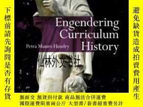 二手書博民逛書店【罕見】2011年出版 Engendering Curricul