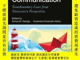 二手書博民逛書店Culture罕見and Crisis Communication: Transboundary Cases fr