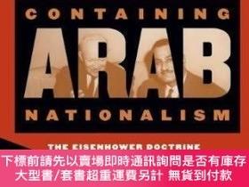 二手書博民逛書店Containing罕見Arab NationalismY255174 Salim Yaqub The Uni