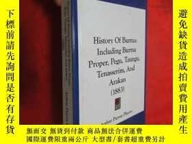 二手書博民逛書店History罕見of Burma: Including Burma Proper, Pegu, Taungu,