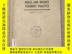 二手書博民逛書店brass罕見and bronze foundry practice(P793)Y173412