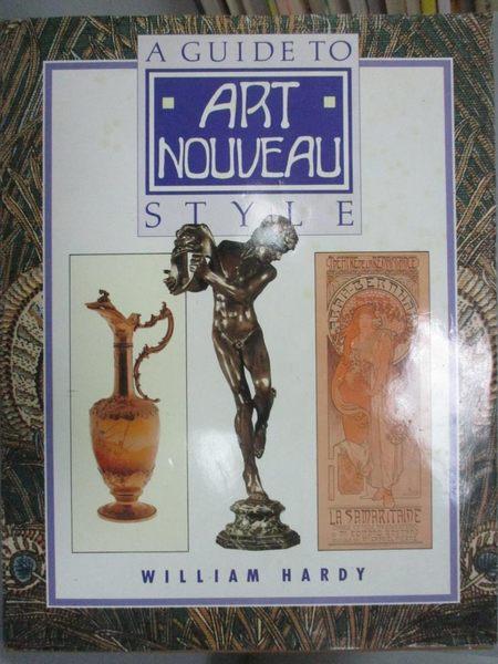 【書寶二手書T6/藝術_ZHK】A Guide to Art Nouveau Style_William Hardy
