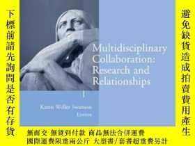 二手書博民逛書店Multidisciplinary罕見Collaboration: Research and Relationsh