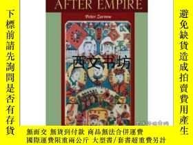 二手書博民逛書店【罕見】2012年出版After Empire: The Con