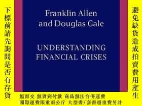 二手書博民逛書店Understanding罕見Financial Crises (clarendon Lectures In Fi