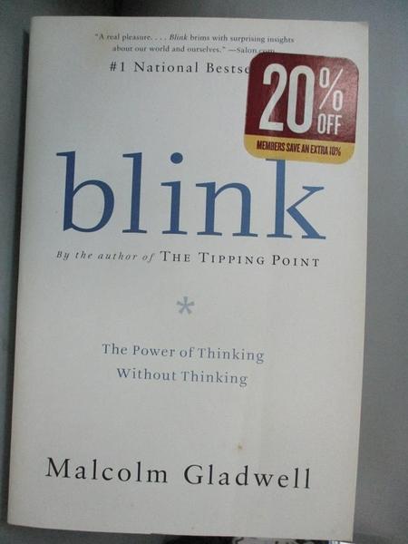 【書寶二手書T3/心理_BK2】Blink: The Power of Thinking Without Thinking_Gladwell, Malcolm