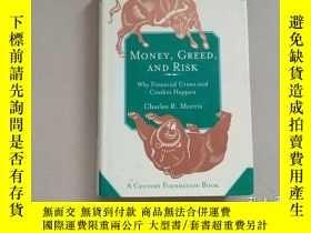 二手書博民逛書店Money,罕見Greed, and Risk: Why Fin