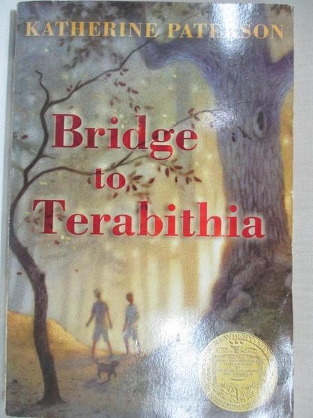 【書寶二手書T1/原文小說_AEZ】Bridge to Terabithia_Katherine Paterson