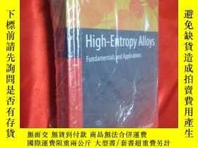 二手書博民逛書店High-Entropy罕見Alloys:Fundamental