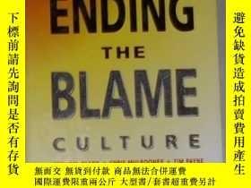 二手書博民逛書店英文原版罕見Ending the Blame Culture b