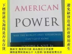 二手書博民逛書店The罕見Paradox of American Power: Why the World s Only Supe
