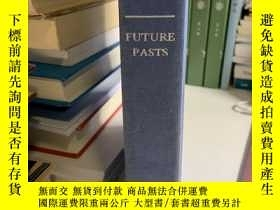 二手書博民逛書店Future罕見Pasts: The Analytic Tradition in Twentieth-Centur
