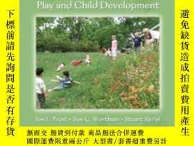 二手書博民逛書店Play罕見And Child DevelopmentY364682 Frost, Joe L.  Worth