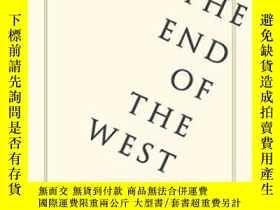 二手書博民逛書店The罕見End Of The West And Other C