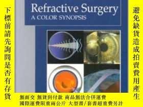 二手書博民逛書店Refractive罕見Surgery: A Color Synopsis-屈光手術:彩色概要Y361738