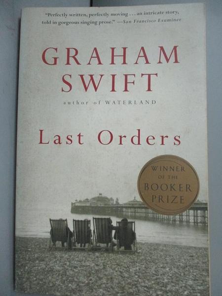 【書寶二手書T6/原文小說_NPX】Last Orders_Graham Swift