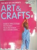 【書寶二手書T1/美工_DMP】The Best of Childrens Arts and Crafts