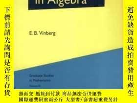 二手書博民逛書店A罕見Course In Algebra-代數課程Y436638 E. B. Vinberg; E.... A