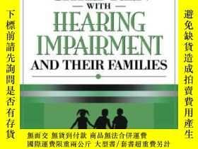 二手書博民逛書店Counseling罕見Children With Hearing Impairments And Their F