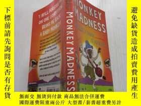 二手書博民逛書店Monkey罕見madness猴子瘋癲Y212829
