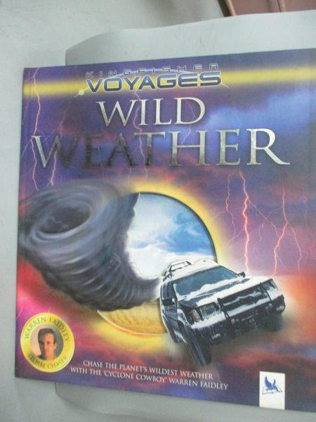 【書寶二手書T3/地理_QCJ】Wild Weather_FAIDLEY, WARREN