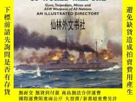 二手書博民逛書店【罕見】2011年出版 Naval Weapons Of World War One: Guns, Torpedo