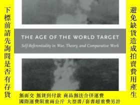 二手書博民逛書店The罕見Age Of The World Target-世界年齡目標Y443421 Rey Chow Duk