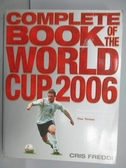 【書寶二手書T5/體育_PJL】Complete Book of the World Cup 2006